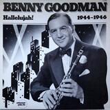 Hallelujah! 1944-1946 - Benny Goodman