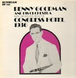 Radio Broadcasts From The Congress Hotel 1936 - Benny Goodman & His Orchestra