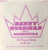 The King Of Swing On The Air - May 28, 1940 and June 4, 1940 - Benny Goodman & His Orchestra