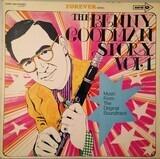 The Benny Goodman Story Vol.1 - Benny Goodman