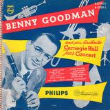 Und Sein Berühmtes Carnegie Hall Jazz Concert - Benny Goodman