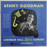 The Famous 1938 Carnegie Hall Jazz Concert - Volume II - Benny Goodman