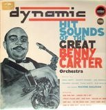 Dynamic Hit Sounds Of The Great Benny Carter Orchestra - Benny Carter