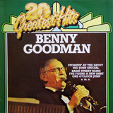 20 Greatest Hits - Benny Goodman