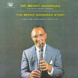 The Benny Goodman Story - Benny Goodman With Harry James , Lionel Hampton , Martha Tilton