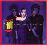 You Don't Know - Berlin