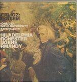 Requim - Berlioz/ E. Ormandy, Philadelphia Orchester, Chöre der Temple University