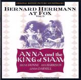 Bernard Herrmann At Fox, Volume 3: Anna And The King Of Siam - Bernard Herrmann