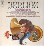 Greatest Hits, Bernstein, NY, Munch, Ormandy, Philadelphia - Berlioz