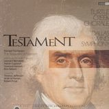 Testament - American Music For Male Chorus And Band - Bernstein / Thompson / Turtle Creek Chorale / Dallas Wind Symphony