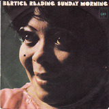 Sunday Morning / Lean On Me - Bertice Reading
