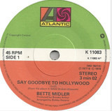 Say Goodbye To Hollywood - Bette Midler
