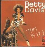 THIS IS IT - Betty Davis