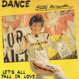 Dance - Betty Miranda