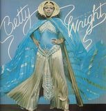 Betty Travelin' in the Wright Circle - Betty Wright