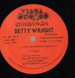 Clean Up Woman (Medley) / Tonights The Night - Betty Wright