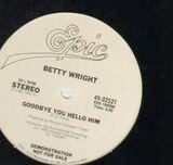 Goodbye You Hello Him - Betty Wright