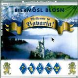Wellcome To Bavaria - Biermösl Blosn