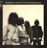 How Hard It Is - Big Brother and the Holding Company