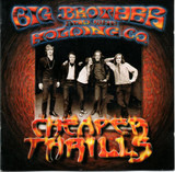 Cheaper Thrills - Big Brother & The Holding Company