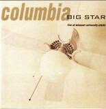 Columbia (Live At Missouri University 4/25/93) - Big Star