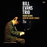 Moon Beams/How My Heart.. - Bill -Trio- Evans