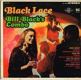 Black Lace - Bill Black's Combo