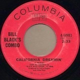 California Dreamin' / The Funky Train - Bill Black's Combo