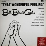 That Wonderful Feeling - Bill Black's Combo