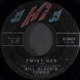 Twist-Her - Bill Black's Combo