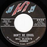 Don't Be Cruel / Rollin' - Bill Black's Combo