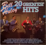 20 Greatest Hits - Bill Haley And His Comets