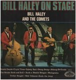 Bill Haley On Stage - Bill Haley And The Comets, Bill Haley And His Comets