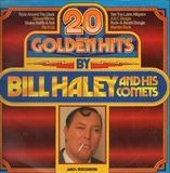 20 Golden Hits - Bill Haley and His Comets