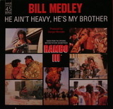 He Ain't Heavy, He's My Brother - Bill Medley