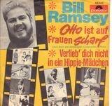 Otto Ist Auf Frauen Scharf / Verlieb' Dich Nicht In Ein Hippie-Mädchen - Bill Ramsey