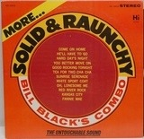 More Solid & Raunchy - Bill Black's Combo
