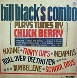 Plays Tunes By Chuck Berry - Bill Black's Combo
