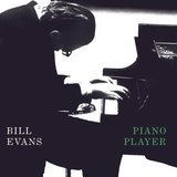 Piano Player - Bill Evans