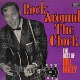 Rock Around The Clock - The Best Of Bill Haley - Bill Haley