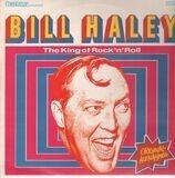 The King Of Rock'n Roll - Bill Haley