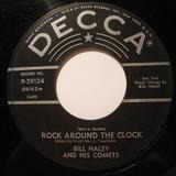 Rock Around The Clock / Thirteen Women (And Only One Man In Town) - Bill Haley And His Comets