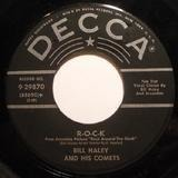 R-O-C-K / The Saints Rock 'N Roll - Bill Haley And His Comets