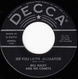 See You Later, Alligator / The Paper Boy - Bill Haley And His Comets