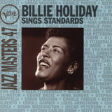 Verve Jazz Masters 47 Sings Standards - Billie Holiday