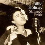 Strange Fruit - Billie Holiday