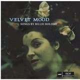 VELVET MOOD - Billie Holiday