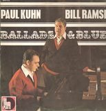 Ballads & Blues - Paul Kuhn & Bill Ramsey