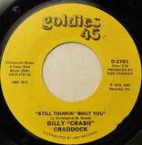 Still Thinkin' 'Bout You - Billy 'Crash' Craddock