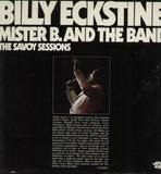 Mister B. And The Band - The Savoy Sessions - Billy Eckstine